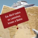 Todos os caminhos levam a Bahia. Feira de Turismo – ABAV 2013