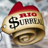 Rio Surreal. Preços absurdos assustam moradores e visitantes do Rio.