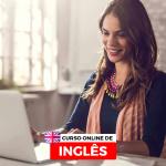 Curso de Inglês Online. Estude Onde e Quando Quiser